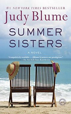 Summer Sisters by Judy Blume is an inspiring book to read for women.