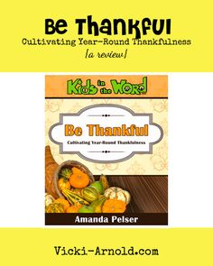 Be Thankful: Cultivating Year-Round Thankfulness {a review}
