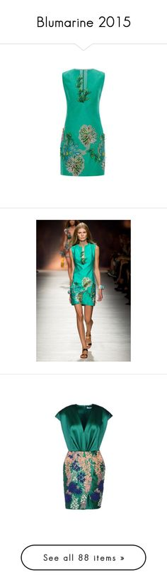 """""""Blumarine 2015"""" by sella103 ❤ liked on Polyvore featuring dresses, blumarine, vestidos, gowns, satinee, blumarine dresses, green dress, emerald green, emerald green short dress and embroidered dress"""
