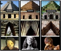 Above: No records exist of any contact between these civilizations. How, then, can we explain parallels like pyramid construction, corbel arches, and mummification?