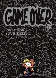 Game over nº7 Only for your eyes: Amazon.fr: Midam, Adam, Thitaume: Livres