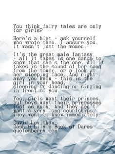 You think fairy tales are only for girls? Here's a hint - ask yourself who wrote them... - David Levithan, Dash & Lily's Book of Dares