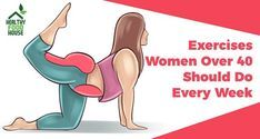 All Women Over 40 Should Do These 8 Exercises Every Week - The Healthy World