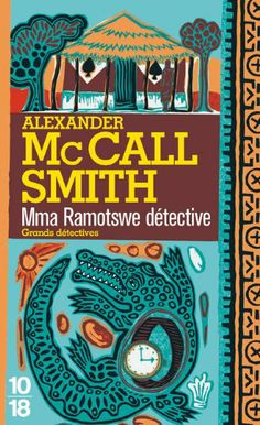 Mma Ramotswe détective: Amazon.fr: Alexander McCall Smith, Elizabeth Kern: Livres