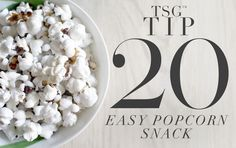 EASY POPCORN SNACK Movie nights are such a fun way to spend an evening with family or friends. Offering guests delicious popcorn treats, in a variety of flavors, is a decadent pleasure. We suggest a savory and sweet version… the modern spin on the old popcorn tub. See our savory recipe (below) along with a link to our favorite sweet option.