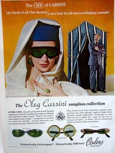 A designer must branch out!  Here is a 1964 OLEG CASSINI Oculens SUNGLASSES Sheik of Chic! Vintage Eyeglasses Print Ad