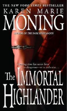 Book #6 of Highlander series by Karen Moning