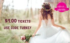 🎉🎉🎉 $1 tickets!! 🎉🎉🎉   $1 tickets for the bridal show on January 29th at OKC's Cox Convention Center!  Go to www.okBride.com and use coupon code TURKEY!! 🦃🦃🦃  Sale ends November 29th! Garden Wedding Dresses, Stunning Wedding Dresses, Wedding Gowns, Down Hairstyles, Wedding Hairstyles, Love Your Wife, Random Thoughts, Uh Huh, On Your Wedding Day