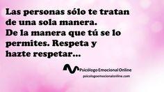 Respeta y hazte respetar...