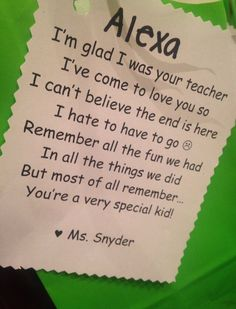 A poem I attached to the goodie bags for my students at the end of student teaching :) Perfect for all teachers!