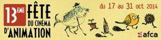 La 13ème Fête du cinéma d'animation du 17 au 31 octobre 2014. (création, ressources, outils…)  