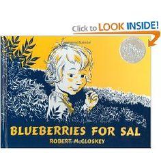 Blueberries for Sal (Viking Kestrel picture books) [Hardcover], (childrens classics, childrens books, childhood memories, kids, caldecott award winners, humor, ambleside year 0, childrens literature, homeschooling)