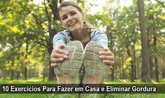 10 Exercícios Para Fazer em Casa e Eliminar Gordura → http://www.segredodefinicaomuscular.com/10-exercicios-para-fazer-em-casa-e-eliminar-gordura/ #ComoDefinirCorpo