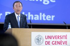Secretary-General Ban Ki-moon delivers a public lecture organized by the University of Geneva and the Graduate Institute of International and Development Studies, as part of the celebrations marking the the tenth anniversary of Switzerland joining the United Nations.