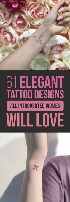 61 Elegant Tattoo Designs All Introverted Women Will Love
