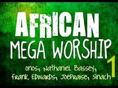 African Mega Worship (Volume 1)   **Gospel Inspiration.TV**