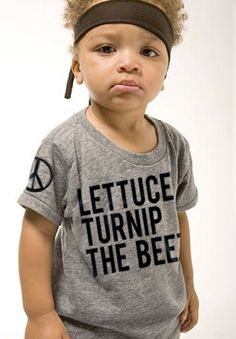 """lettuce turnip the beet"" The shirt is cleaver but them lips are so darn cute:)"