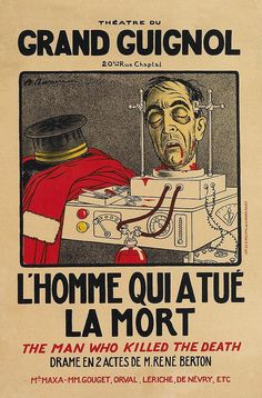 https://flic.kr/p/CMEht6   Théatre Du Grand Guinol - L'Homme Que A Tué La Mort, 1928. Designed By Adrien Barrére   Theatre Du Grand Guignol - The Man Who Killed Death, 1928. Designed By Adrien Barrere