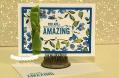 You Are Amazingly Amazing! Stampin` Up! :: Dawn's Creative Chalet
