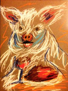 Artisan by Dan Joyce ©2016 Post 136 A Pig That Feeds Himself CLICK HERE TO PURCHASE THIS ORIGINAL PASTEL DRAWING FOR ONLY $10 I saw a pig that feeds himself How fat he had become Amidst a glop of h…