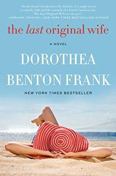 Last Oroginal Wofe by Dorthea Benton Frank