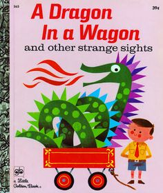 Golden Gems: A Dragon in a Wagon and other strange sights