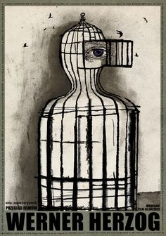 Polish Poster by Ryszard Kaja (b. 1962), Werner Herzog (German film director). #Eye #Cage