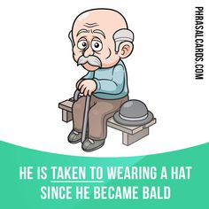 """""""Take to"""" means """"to make a habit of something"""". Example: He is taken to wearing a hat since he became bald. #phrasalverb #phrasalverbs #phrasal #verb #verbs #phrase #phrases #expression #expressions #english #englishlanguage #learnenglish #studyenglish #language #vocabulary #dictionary #grammar #efl #esl #tesl #tefl #toefl #ielts #toeic #englishlearning"""