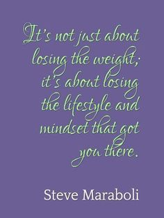 """Losing weight quotes: """"It´s not just about losing ...."""" by Steve Maraboli"""