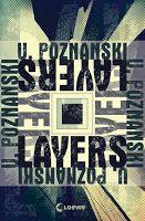 Zeit für neue Genres: Rezension: Layers - Ursula Poznanski