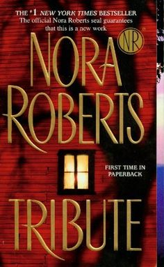 Great Book! Tribute ~by Nora Roberts (Amazon.com)