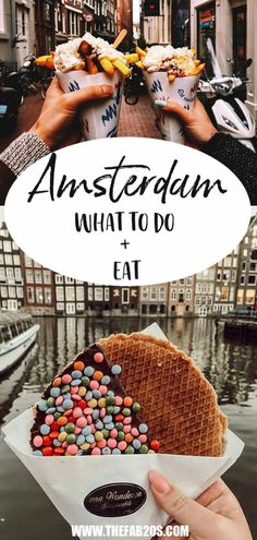 What to Do and Eat In Amsterdam. A perfect travel guide for first timers in the City. Try a stroopwafel or patat frites to get the full cultural experience. #Amsterdam #Netherlands