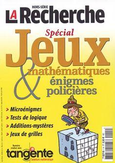 HS La Recherche spécial jeux mathématiques et énigmes policières  Collectif    Ce numéro hors série spécial jeux d'été n'est pas un recueil de jeux comme les autres.