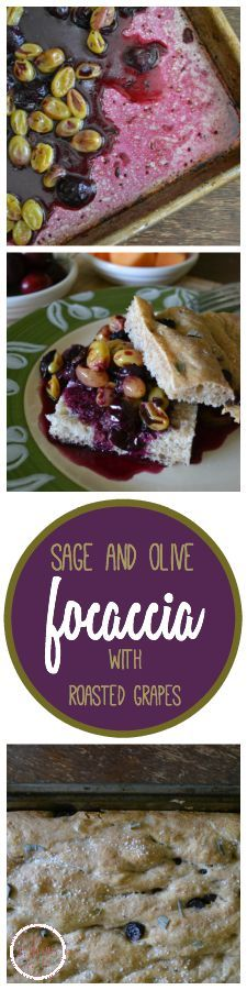 Sage & Olive Focaccia with Roasted Grapes. Recipe by An Unrefined Vegan.