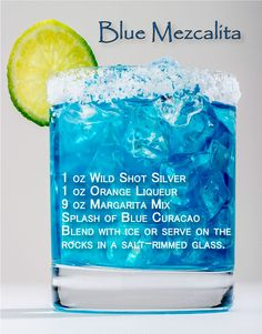 It's like a margarita but better! Try Toby Keith's Wild Shot 'Blue Mezcalita' Drink