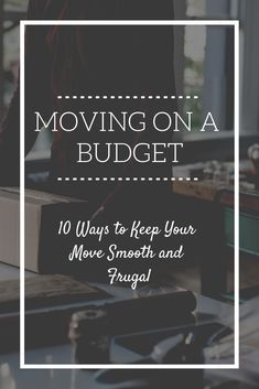 How to Move While on a Tight Budget - Sweet Frugal Life Save Money On Groceries, Ways To Save Money, Money Tips, Money Saving Tips, Moving Expenses, Budgeting Finances, Budgeting Tips, Living On A Budget, Frugal Living Tips