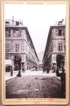 Savoie, Chambéry, rue de Boigne, photo 9,5 x 15 contrecollée, ca 1900, animée | eBay