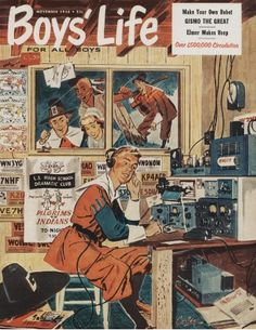Cover of Boy's Life from November, 1956 Radios, Radio Wave, Old Time Radio, Antique Radio, Boys Life, Ham Radio, Vintage Comics, Old Tv, Tv On The Radio