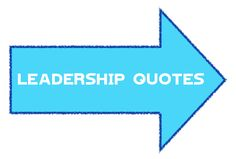 Some great leadership quotes for business, school, graduation, sports and more.  Management quotations.