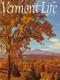 Autumn 1973. Camels Hump mountain jarring the horizon, as seen from Waterbury, photo by Dick Smith. The new banner on the cover, the sixth banner in Vermont Life's 28 year history, was designed exclusively of the magazine by Frank Lieberman.