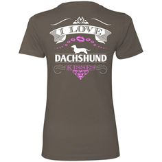 I LOVE DACHSHUND KISSES - BACK DESIGN - Next Level Ladies' Boyfriend Tee