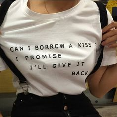 Cheeky Little T shirt asking to burrow a kiss! Love this Tee, it is so much fun! | Let Your Slogan T-shirt Be Your Fashion Statement