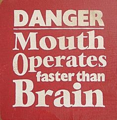 foot in mouth quotes - Google Search