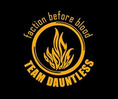 i put my faction first because i am proud to be dauntless