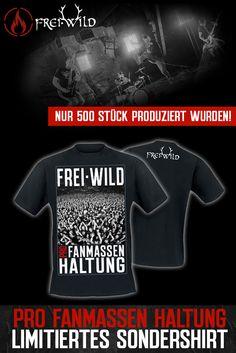 "Limitiertes Sondershirt ""Pro Fanmassen Haltung""! Nur 500 Stück produziert! Facebook DEAL LINK ~ bit.ly/1SB49mn #freiwild #freiwildler #deutschrock #südtirol #rock"