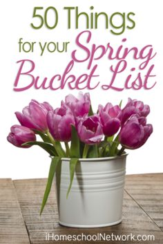 50 Things To Add To Your Spring Bucket List