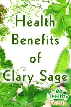 14 Proven Benefits of Clary Sage Essential Oil Health benefits of Clary sage essential oil