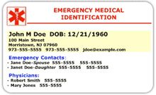 """Free Emergency Medical ID Cards--Create and print your own ICE card.  Includes physician name and telephone, preferred hospital, emergency contacts, medications, and allergies.  A """"must have"""" for your wallet."""