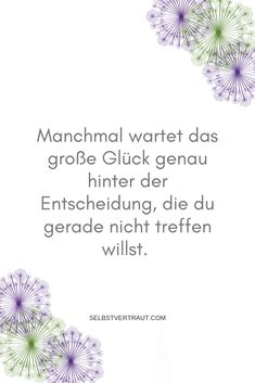 Let yourself be inspired and motivated by these quotes for more courage and self . Let yourself be inspired and motivated by these quotes for more courage and self-confidence German Words, Courage Quotes, Positive Motivation, Yoga Quotes, Narcissistic Abuse, Self Confidence, Confidence Quotes, How To Slim Down, Yoga Inspiration