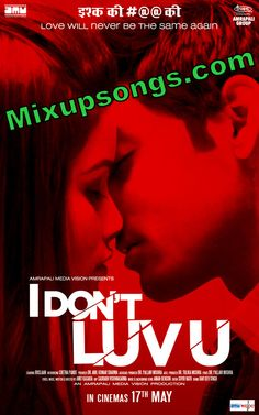 New Bollywood Romantic and Suspense Movie I Don't Luv U